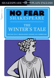 THE WINTERS TALE (NO FEAR SHAKESPEARE)