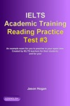 IELTS Academic Training Reading Practice Test 3 An Example Exam For You To Practise In Your Spare Time