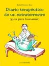 Diario Teraputico De Un Extraterrestre
