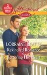 Rekindled Romance  Restoring His Heart