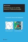 Entwicklung Von Ca Und Mg Sensoren In Mikrotechnologie