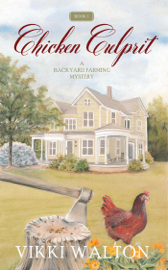 Chicken Culprit - Vikki Walton book summary