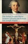 Die Sieben Letzten Worte Unseres Erlsers Am Kreuze Von Joseph Haydn