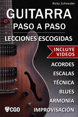 Lecciones Escogidas , Guitarra Paso a Paso