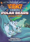 Science Comics Polar Bears