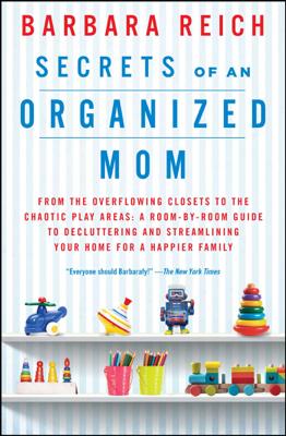 Secrets of an Organized Mom - Barbara Reich book