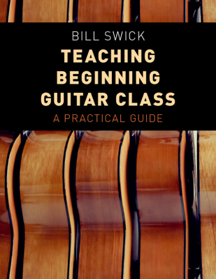Teaching Beginning Guitar Class - Bill Swick book