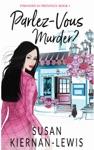 Parlez-Vous Murder