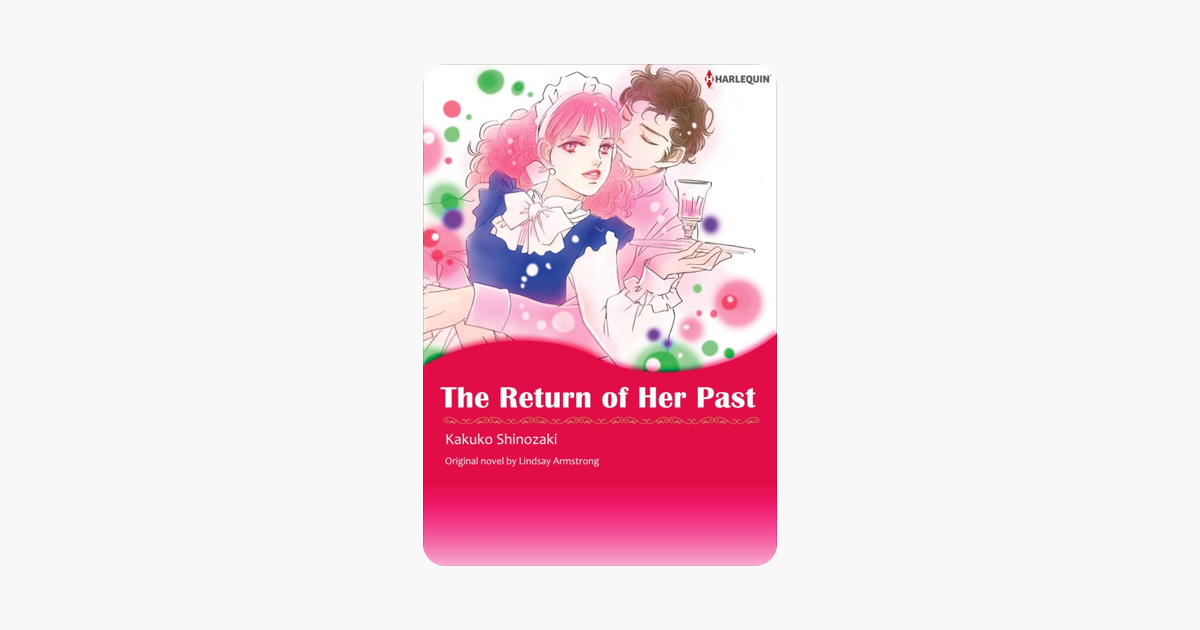 ‎The Return Of Her Past