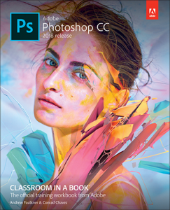 Adobe Photoshop CC Classroom in a Book (2018 release), 1/e Book Cover