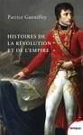 Histoires De La Rvolution Et De LEmpire