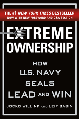 Extreme Ownership - Jocko Willink & Leif Babin book