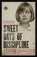 Fleur Jaeggy & Tim Parks - Sweet Days of Discipline artwork