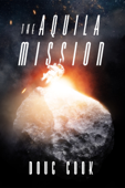 The Aquila Mission