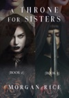 A Throne For Sisters Books 2 And 3