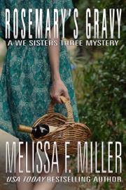 Rosemary's Gravy - Melissa F. Miller book summary