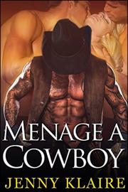 Menage a Cowboy - Jenny Klaire book summary