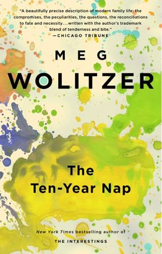 Meg Wolitzer - The Ten-Year Nap