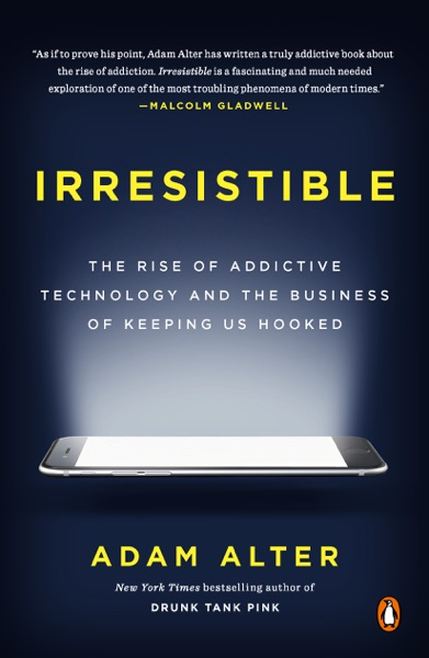 Irresistible - Adam Alter book cover