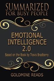 Emotional Intelligence 2 0 Summarized For Busy People