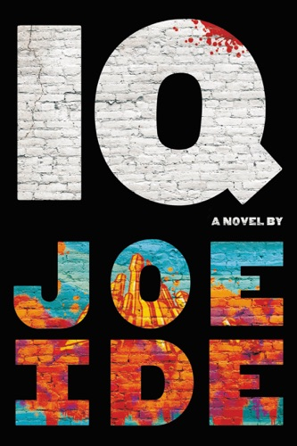 Joe Ide - IQ