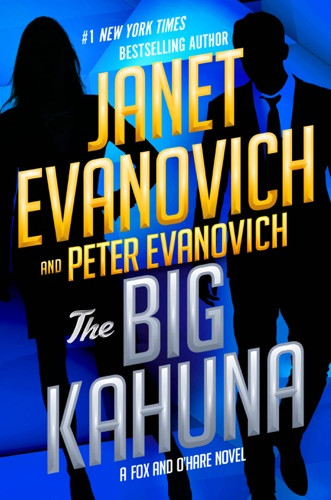 Janet Evanovich & Peter Evanovich - The Big Kahuna