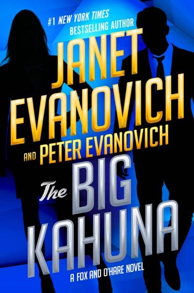 The Big Kahuna - Janet Evanovich & Peter Evanovich book cover