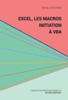 Excel Les Macros Initiation  VBA