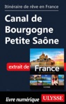 Itinraire De Rve En France Canal De Bourgogne Petite Sane