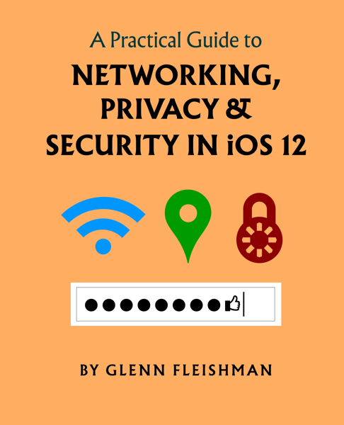 A Practical Guide to Networking, Privacy, and Security in iOS 12