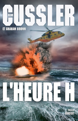 Clive Cussler & Graham Brown - L'heure H