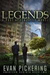 Legends A Post-Apocalyptic Novel