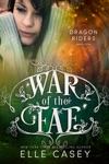 War Of The Fae Book 9 Dragon Riders