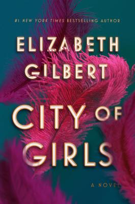 Elizabeth Gilbert - City of Girls book