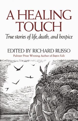 Richard Russo - A Healing Touch