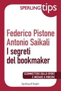 I segreti del bookmaker - Sperling Tips Book Cover