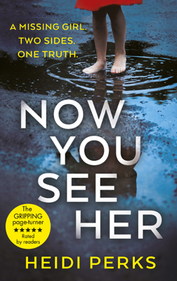 Heidi Perks - Now You See Her book