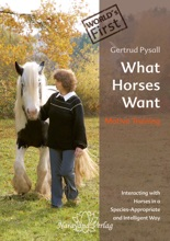 What Horses Want