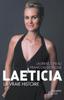 Laeticia, la vraie histoire - Laurence Pieau & François VIGNOLLE