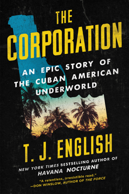 The Corporation - T. J. English book