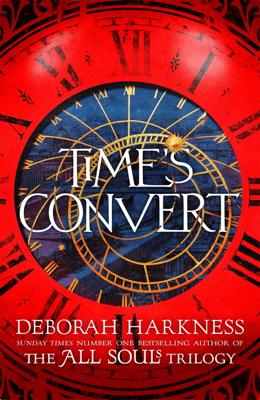 Deborah Harkness - Time's Convert book