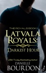 Latvala Royals Darkest Hour