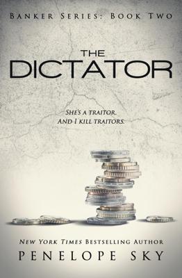 Penelope Sky - The Dictator book