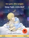 Sov Gott Lilla Vargen  Sleep Tight Little Wolf Svenska  Engelska Tvsprkig Barnbok Frn 2-4 R Med Ljudbok Som Mp3-nedladdning