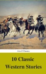 10 Classic Western Stories Best Navigation Active TOC A To Z Classics