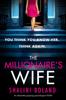 Shalini Boland - The Millionaire's Wife artwork