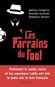 Les Parrains du foot La couverture du livre martien
