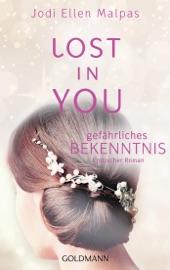 Lost in you. Gefährliches Bekenntnis PDF Download