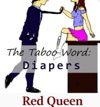 The Taboo Word Diapers