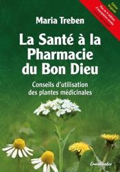 Download and Read Online La Santé à la Pharmacie du Bon Dieu